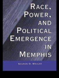 کتاب Race, Power, and Political Emergence in Memphis