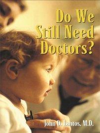 کتاب Do We Still Need Doctors?