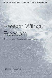 کتاب Reason Without Freedom