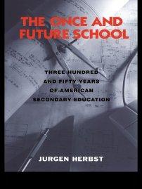 کتاب The Once and Future School
