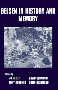 کتاب Belsen in History and Memory