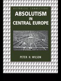 کتاب Absolutism in Central Europe