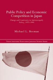 کتاب Public Policy and Economic Competition in Japan