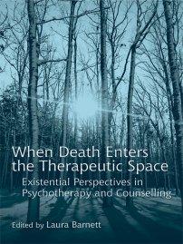 کتاب When Death Enters the Therapeutic Space
