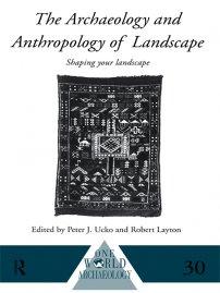 کتاب The Archaeology and Anthropology of Landscape