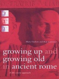 کتاب Growing Up and Growing Old in Ancient Rome