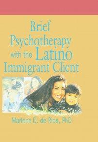 کتاب Brief Psychotherapy with the Latino Immigrant Client