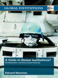 کتاب A Crisis of Global Institutions?