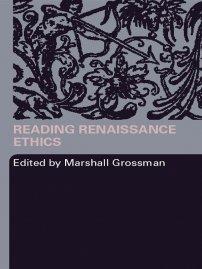 Reading Renaissance Ethics