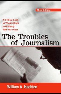 کتاب The Troubles of Journalism