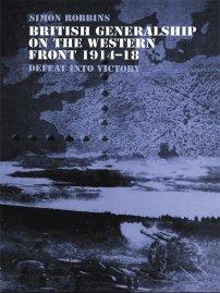کتاب British Generalship on the Western Front 1914 -1918