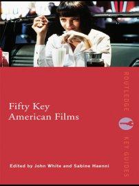 کتاب Fifty Key American Films