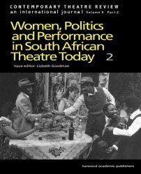 کتاب Women, Politics and Performance in South African Theatre Today
