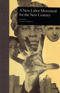کتاب A New Labor Movement for the New Century