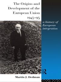 کتاب The Origins and Development of the European Union 1945 -1995