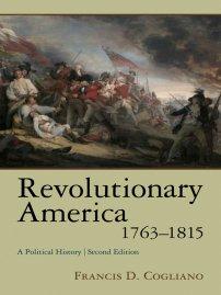 کتاب Revolutionary America, 1763 -1815