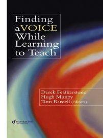 کتاب Finding a Voice While Learning to Teach
