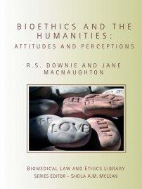 کتاب Bioethics and the Humanities
