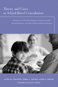 کتاب Theory and Cases in School-Based Consultation
