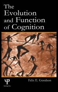 کتاب The Evolution and Function of Cognition