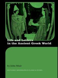 کتاب Life and Letters in the Ancient Greek World