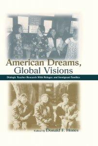 کتاب American Dreams, Global Visions
