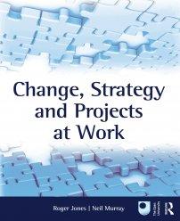 کتاب Change, Strategy and Projects at Work