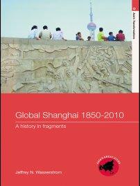 کتاب Global Shanghai, 1850 –2010