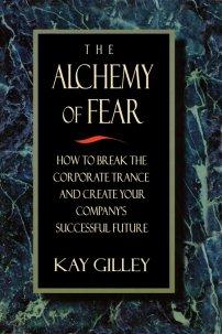 کتاب The Alchemy of Fear