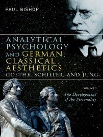 کتاب Analytical Psychology and German Classical Aesthetics