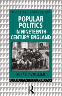 کتاب Popular Politics in Nineteenth Century England