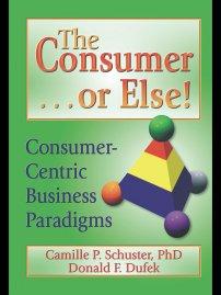کتاب The Consumer . . . or Else!