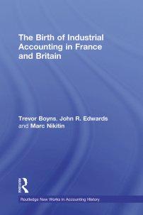 کتاب The Birth of Industrial Accounting in France and Britain
