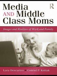 کتاب Media and Middle Class Moms