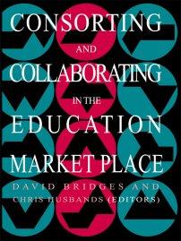کتاب Consorting And Collaborating In The Education Market Place
