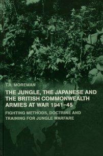 کتاب The Jungle, Japanese and the British Commonwealth Armies at War, 1941 -45