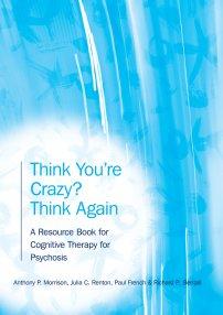 کتاب Think You're Crazy? Think Again