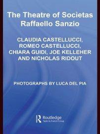 کتاب The Theatre of Societas Raffaello Sanzio