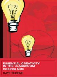کتاب Essential Creativity in the Classroom