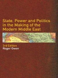 کتاب State, Power and Politics in the Making of the Modern Middle East