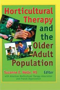کتاب Horticultural Therapy and the Older Adult Population
