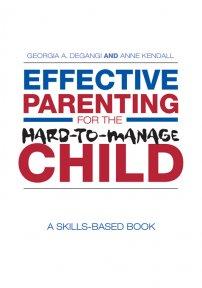 کتاب Effective Parenting for the Hard-to-Manage Child