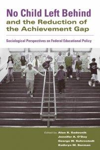 کتاب No Child Left Behind and the Reduction of the Achievement Gap