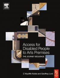 کتاب Access for Disabled People to Arts Premises