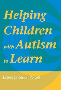 کتاب Helping Children with Autism to Learn