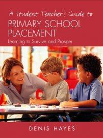 کتاب A Student Teacher's Guide to Primary School Placement