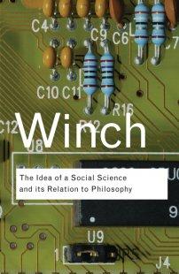 کتاب The Idea of a Social Science and Its Relation to Philosophy