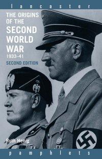 کتاب The Origins of the Second World War 1933 -1941