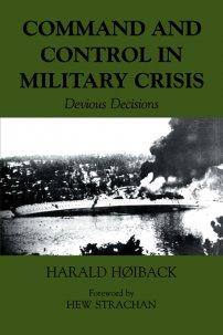 کتاب Command and Control in Military Crisis