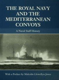 کتاب The Royal Navy and the Mediterranean Convoys